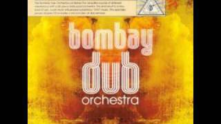 Bombay Dub Orchestra - Dust