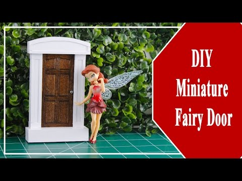 DIY Miniature Fairy Door! Wall Decoration