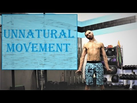 Unnatural Movement
