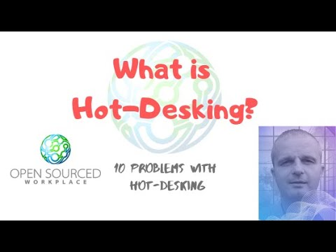 10 Problems With Hot Desking