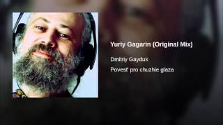 Yuriy Gagarin (Original Mix)