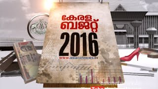 Discussion About Kerala Budget 2016 Full   12 Feb 2016