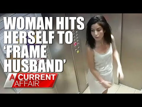 Woman hits herself to 'frame husband for domestic violence'   A Current Affair Australia