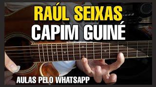 Solos Fáceis de Violão | Raúl Seixas | Capim Guiné | Aulas Pelo Whatsapp:27-997454297