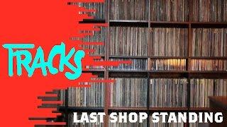 Last Shop Standing - Tracks ARTE