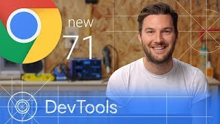 Chrome 71 - What's New in DevTools