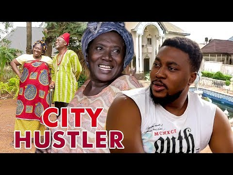 CITY HUSTLER 1 - 2017 LATEST NIGERIAN NOLLYWOOD MOVIES