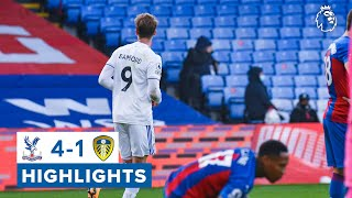 Highlights |  Crystal Palace 4-1 Leeds United | 2020/21 Premier League