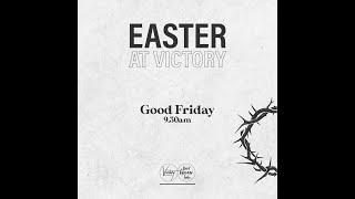 Good Friday Service | It Is Finished | Ps Tim Winnington | 10.04.2020