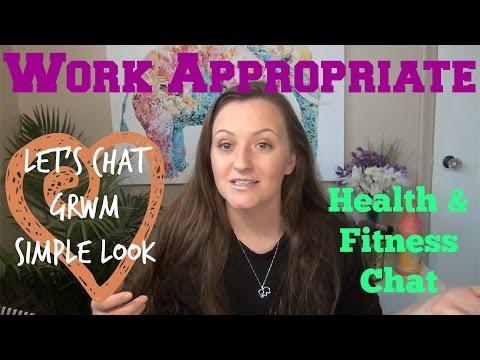 Let's Chat   GRWM fitness & motivation   April 2017
