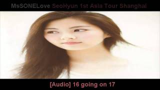 [Audio] SeoHyun (SNSD) 16 going on 17@1ST ASIA TOUR SHANGHAI (With lyrics)