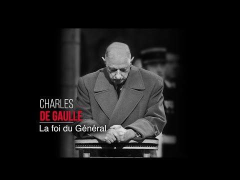 Charles de Gaulle - La foi du Général
