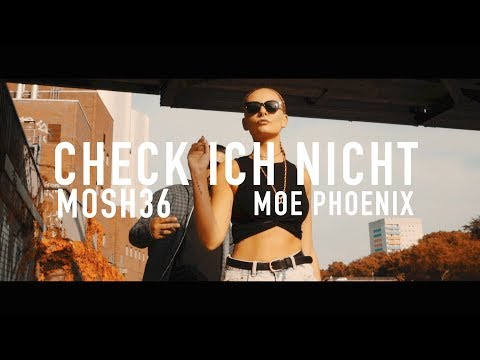 Mosh36 ft. Moe Phoenix - Check ich nicht (prod. by Unik)