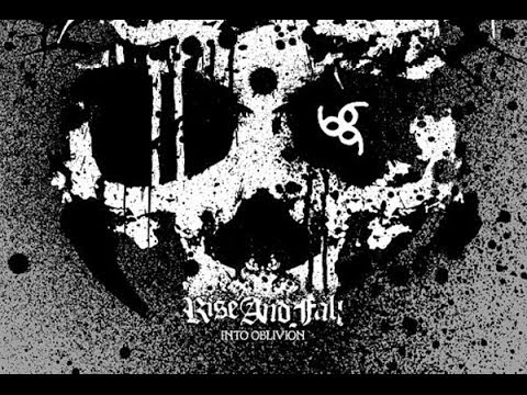 Rise and Fall - Into Oblivion FULL ALBUM