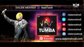 Gambar cover Bawli Tared Full Audio Song | Tunak Tunak Tumba | Daler Mehndi | Daler Mehndi Music