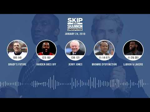 UNDISPUTED Audio Podcast (01.24.19) with Skip Bayless, Shannon Sharpe & Jenny Taft | UNDISPUTED