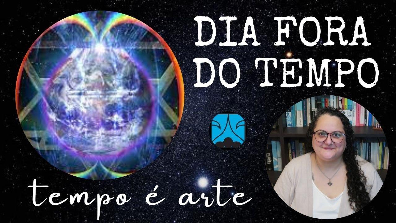 DIA FORA DO TEMPO
