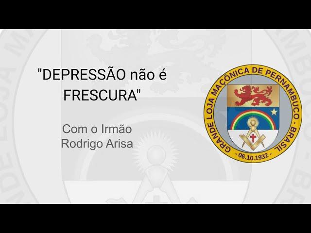 Grande Loja Maçônica de Pernambuco realiza live sobre depressão