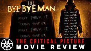 The Bye Bye Man movie review