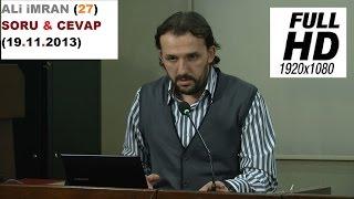 ALi iMRAN (27) SORU & CEVAP (19.11.2013)