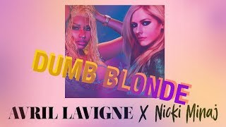 Baixar [Vietsub] Dumb Blonde - Avril Lavigne ft. Nicki Minaj