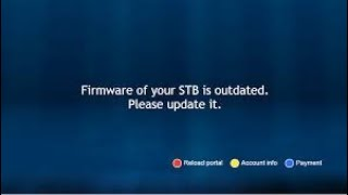 Firmware of your STB is outdated UNBLOCK FIX!!. Mag 322, Mag324, Mag254, Mag250, Mag256