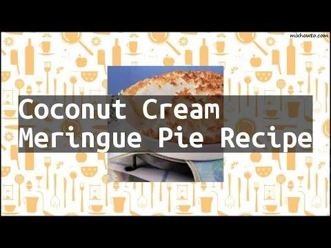 Recipe Coconut Cream Meringue Pie Recipe