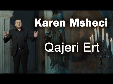 Karen Msheci - Qajeri Ert (2021)