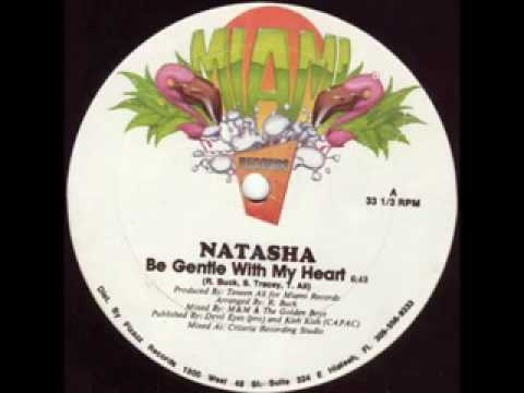 Natasha-Be Gentle With My Heart (80`s Freestyle!)