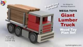 Wood Toy Plan - Mega-toys Giant Lumber Truck