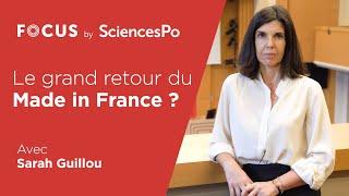 FOCUS // Le grand retour du Made in France ? - Sarah Guillou