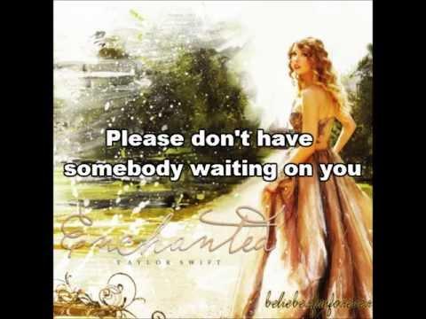 Taylor Swift- Enchanted Lyrics