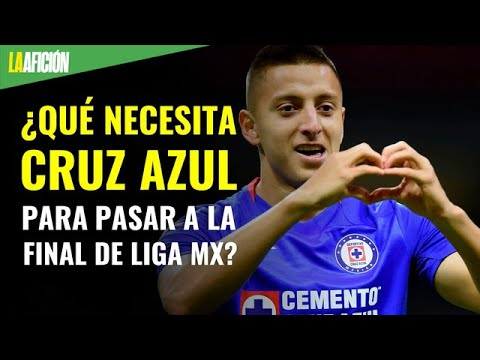 Liga MX: Qu necesita Cruz Azul para pasar a semifinales?