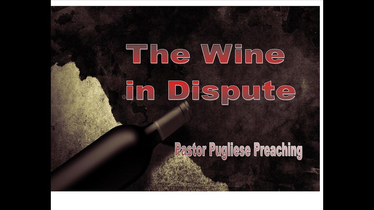 The Wine In Dispute 12162015 The Door Christian