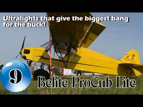 Belite ProCub Lite - 12 Ultralight Aircraft that give the biggest bang for the buck!