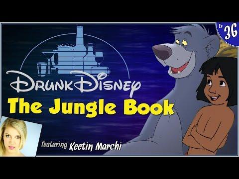 THE JUNGLE BOOK ft. Keetin Marchi (Drunk Disney #36)