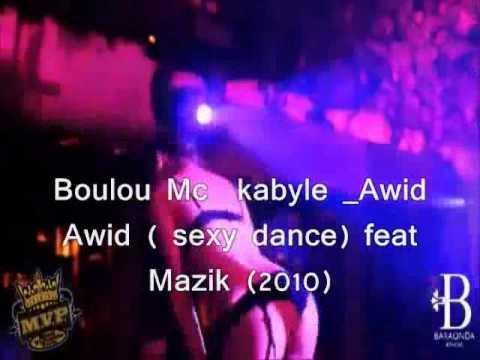 Rap Kabyle 2014_Boulou Mc kabyle_ Awid Awid ( Sexy dance ) feat Mazik (2010)