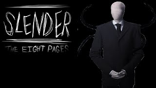 Slenderman : The Eight Pages THIS GAME AIN