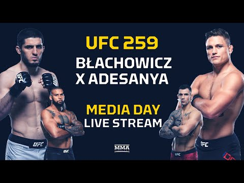 UFC 259: Blachowicz vs. Adesanya Media Day LIVE Stream - MMA Fighting