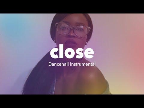 Dancehall Instrumental 2018 ''Close'' Drake x Ramriddlz Type Beat