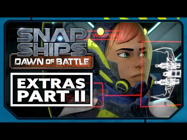 Snap Ships Dawn of Battle Extras Pt. 2