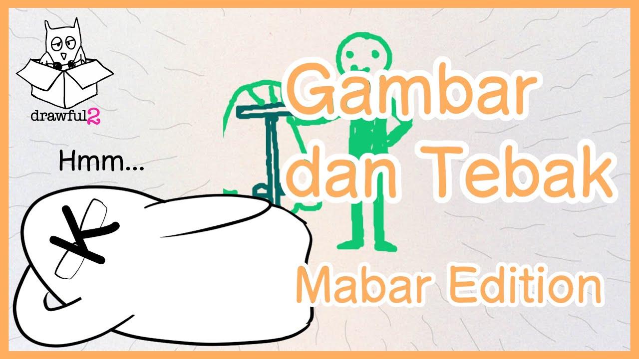 【Drawful 2】Gambar dan Tebak (Playing with Budak Koprolat)【Twitch Archive】