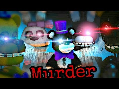 (SFM)-FNAF Murder by BoyinaBand, Minx & Chilled TheRPGMinx