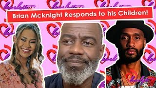 Brian McKnight Responds to His Kid's ABANDONMENT accusations!~Your mom had U for $ #fullbreakdown