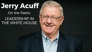 Leadership Roles and Characteristics in The White House | Jerry Acuff