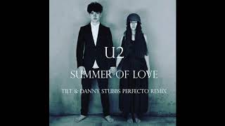 U2 Summer Of Love Tilt And Danny Stubbs... @ www.OfficialVideos.Net