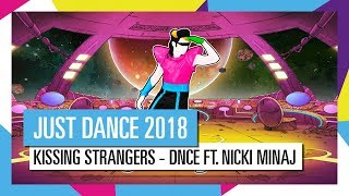 KISSING STRANGERS - DNCE и Nicki Minaj / JUST DANCE 2018 [ОФИЦИАЛЬНОЕ ВИДЕО] HD