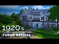 Sims 4  |  Decade Build Series  |  1920s Tudor Revival
