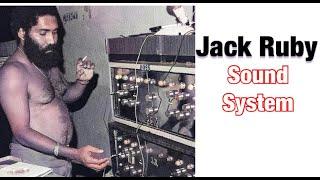 JACK RUBY SOUND SYSTEM