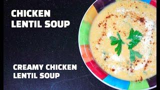 Creamy Chicken Lentil Soup - Chicken Lentil Soup Youtube